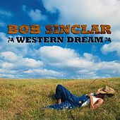 Western Dream by Bob Sinclar