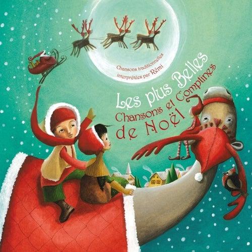 Les plus belles chansons et comptines de Noël by Rémi Guichard