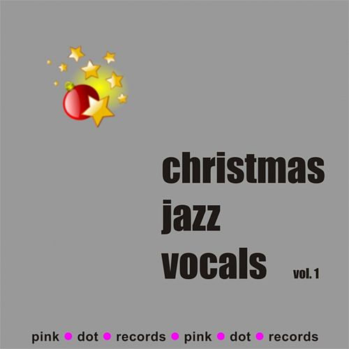 Christmas Jazz Vocals (Vol. 1) by Various Artists