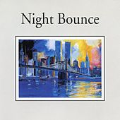 Night Bounce (Jazz Collection) by Various Artists