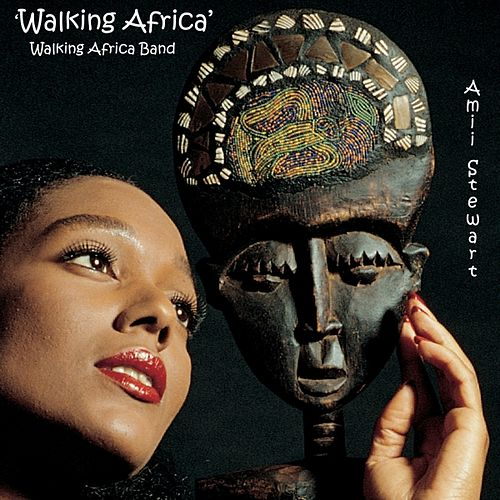 Walking Africa by Amii Stewart