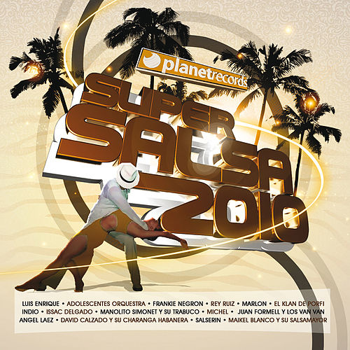 Super Salsa 2010 by Various Artists