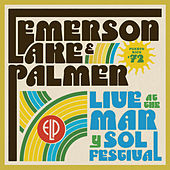 Live At The Mar Y Sol Festival '72 by Emerson, Lake & Palmer