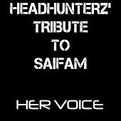 Her Voice / The Saifam Mashup by Various Artists