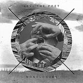 Monologues by Levi the Poet