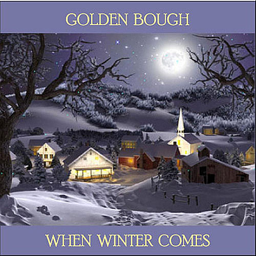 When Winter Comes by Golden Bough