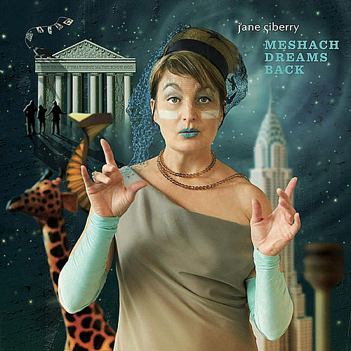 Meshach Dreams Back by Jane Siberry