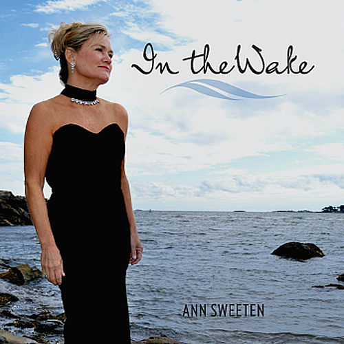 In the Wake by Ann Sweeten