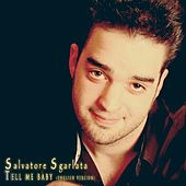 Tell Me Baby (English Version) - Single by Salvatore Sgarlata