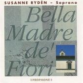 Bella Madre de' Fiori by Susanne Ryden
