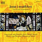 Jesus Christ In Music by Various Artists
