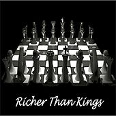 Richer Than Kings by We The People