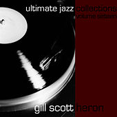 Ultimate Jazz Collections-Gill Scott-Heron-Vol. 16 by Gil Scott-Heron