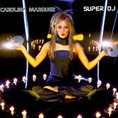 Super DJ by Carolina Marquez