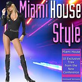 Miami House Style by Various Artists