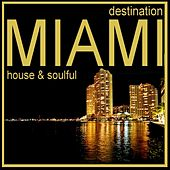 Destination Miami by Various Artists