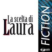 La Scelta Di Laura by Various Artists