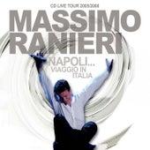 Napoli...Viaggio In Italia by Massimo Ranieri