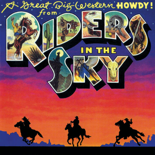 A Great Big Western Howdy! from Riders In The Sky by Riders In The Sky