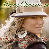 Wherever You Are by Tanya Tucker