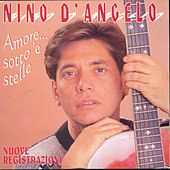 Amore... Sotto 'E Selle by Nino D'Angelo