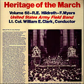 Heritage of the March, Vol. 68 - The Music of Hildreth and Myers by U.S. Army Field Band
