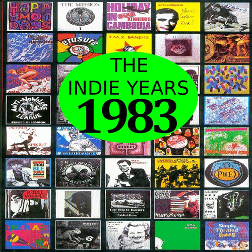 The Indie Years : 1983 by Various Artists