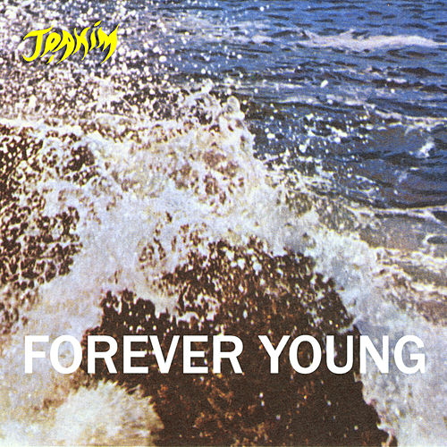 Forever Young by Joakim