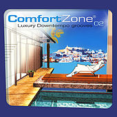 Comfort Zone 02 - Luxury Downtempo Chilled Grooves ( Digitally Remastered Version ) by Various Artists
