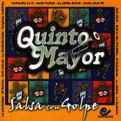Salsa con Golpe by Quinto Mayor