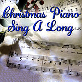 Christmas Piano Sing-a-Long by Christopher West