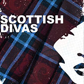 Scottish Divas by Various Artists