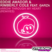 Arrow Through My Heart (Remixes) by Eddie Amador