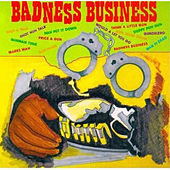 Badness Business by Various Artists