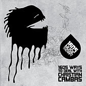 1605 Ways to Deal With Christian Cambas by Various Artists