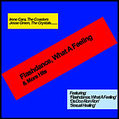 Flashdance, What A Feeling & More Hits by Various Artists