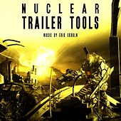 Nuclear Trailer Tools by Erik Ekholm