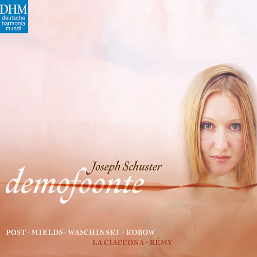 Joseph Schuster: Demofoonte by Ludger Remy