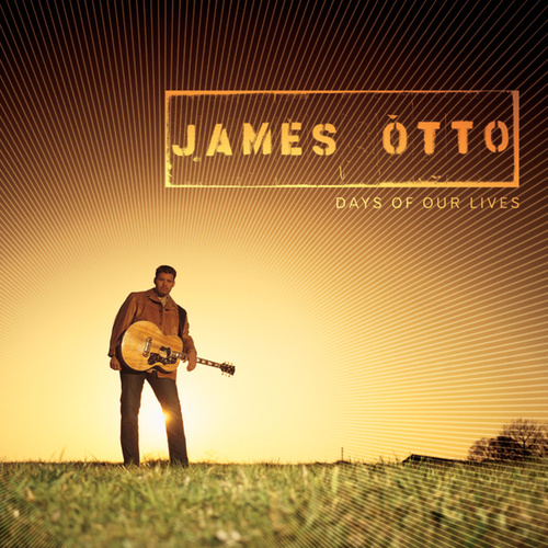Days Of Our Lives (Acoustic Version) by James Otto