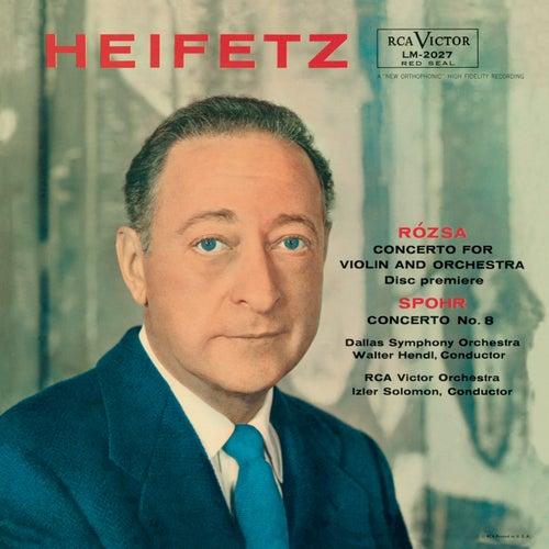 Rosza: Violin Concerto, Op. 24, Spohr: Violin Concerto No. 8, Op. 47 in A Minor, Tchaikovsky: Sérénade mélancolique, Op. 26 by Jascha Heifetz