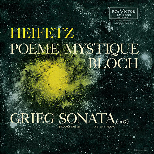 Bloch: Sonata No. 2 'Poème mystique', Grieg: Sonata No. 2, Op. 13, in G by Jascha Heifetz