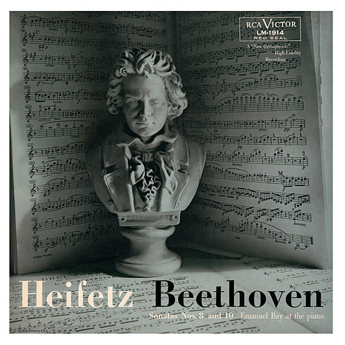 Beethoven: Sonata No. 8, Op. 30, No. 3 in G, Sonata No. 10, Op. 96 in G by Jascha Heifetz