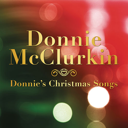 Donnie's Christmas Songs by Donnie McClurkin