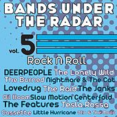 Bands Under the Radar, Vol. 5: Rock N Roll by Various Artists