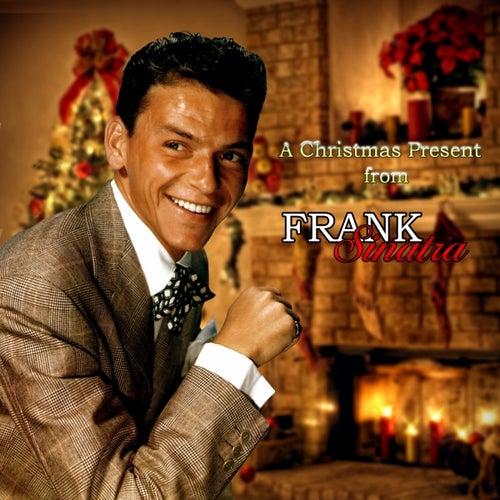 A Christmas Present from Frank Sinatra by Frank Sinatra