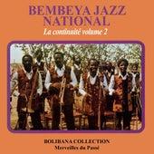 Bembeya Jazz - La continuité, vol. 2 (Bolibana Collection - Merveilles du passé) by Bembeya Jazz National