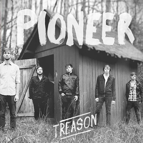 Treason - Single by Pioneer