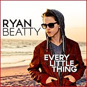 Every Little Thing - Single by Ryan Beatty