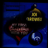 My First Christmas With You by Joi Cardwell