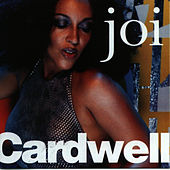 Joi Cardwell by Joi Cardwell